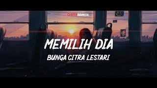 Bunga Citra Lestari - Memilih Dia || Cover By Memei (Lyrics Video)