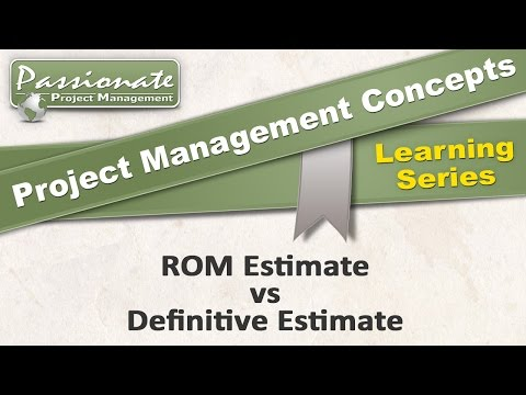 project-management-concept-#21:-rom-estimate-vs-definitive-estimate