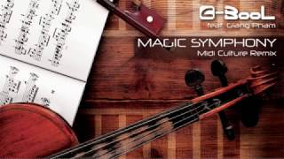 C-BooL - Magic Symphony ft. Giang Pham (Midi Culture Remix)