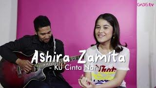 Ashira Zamita - Ku Cinta Nanti (Live at GADISmagz)