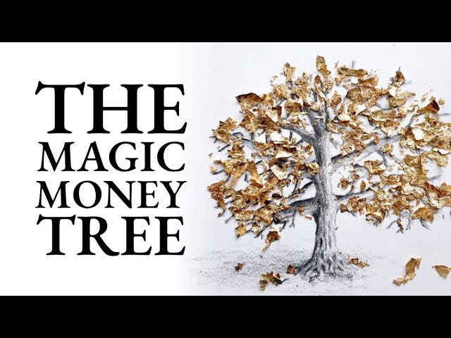 Audio Story - The Magic Money Tree