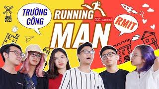 Running Man Schannel Tập 2 : Team Trường Công vs Team RMIT !