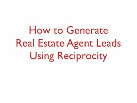 How to Generate Real Estate Agent Leads Using Reciprocity