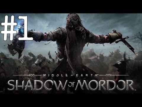 La Terre du Milieu : L'Ombre du Mordor - Playthrough #1 [HD]