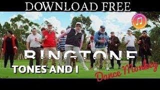 DOWNLOAD FREE TONES AND I - DANCE MONKEY RINGTONE