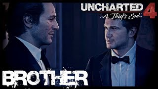 Sam & Nathan | Brother | Uncharted 4 [Tribute]