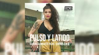 Sudaca Beatz feat. Ornella D - Pulso y latido