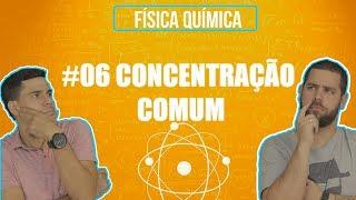 Química Simples #06 - [SOLUÇÕES] - Concentração Comum