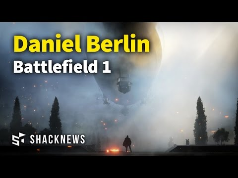 Battlefield 1 Developer Interview With Daniel Berlin
