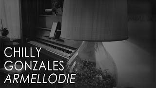 Chilly Gonzales - Armellodie |  from Piano Solo 1