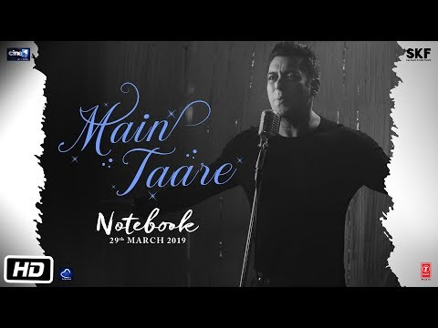 NOTEBOOK: Main Taare Video | Salman Khan | Pranutan Bahl | Zaheer Iqbal | Vishal M | Manoj M