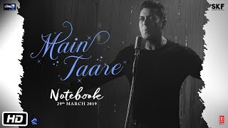 NOTEBOOK: Main Taare Full Video | Salman Khan | Pranutan Bahl | Zaheer Iqbal | Vishal M | Manoj M