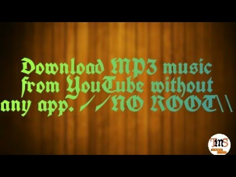 How To Download Songs(MP3) From YouTube Without Any App || No Root||