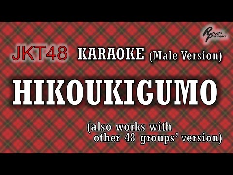 JKT48 - Hikoukigumo KARAOKE (Male Version)