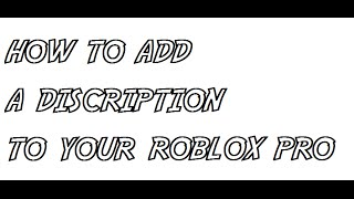 how to put a description on your roblox profile