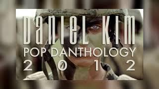 Pop Danthology 2012 by Daniel Kim