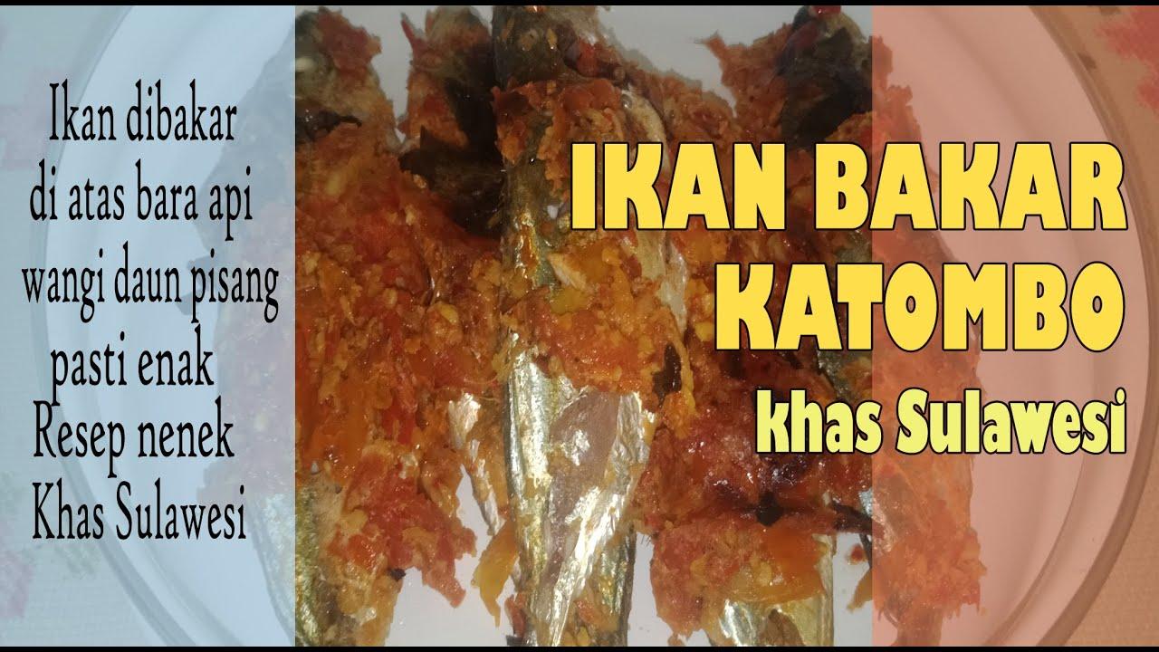 ide usaha jual lauk pauk I resep Ikan Bakar Katombo (ikan ...