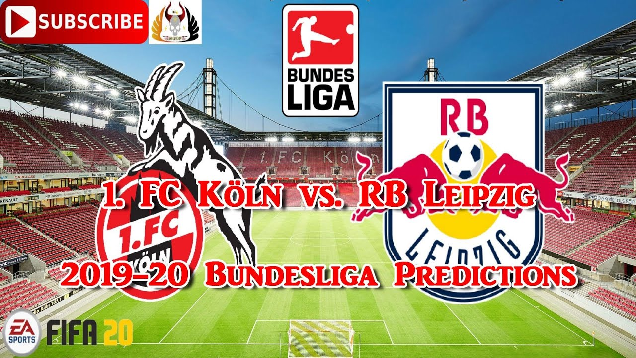 1 Fc Koln Vs Rb Leipzig 2019 20 German Bundesliga Predictions Fifa 20 Youtube