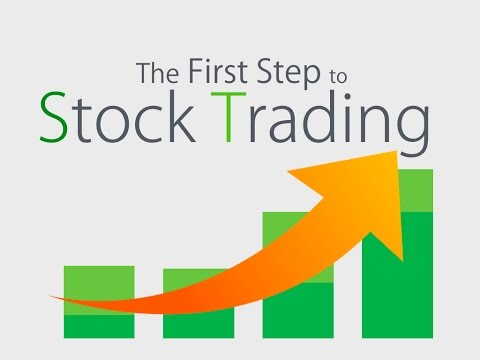 The First Step to Stock Trading | Basics | Beginners Guide ...