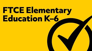 Free FTCE Elementary Education K–6 (060) Study Guide