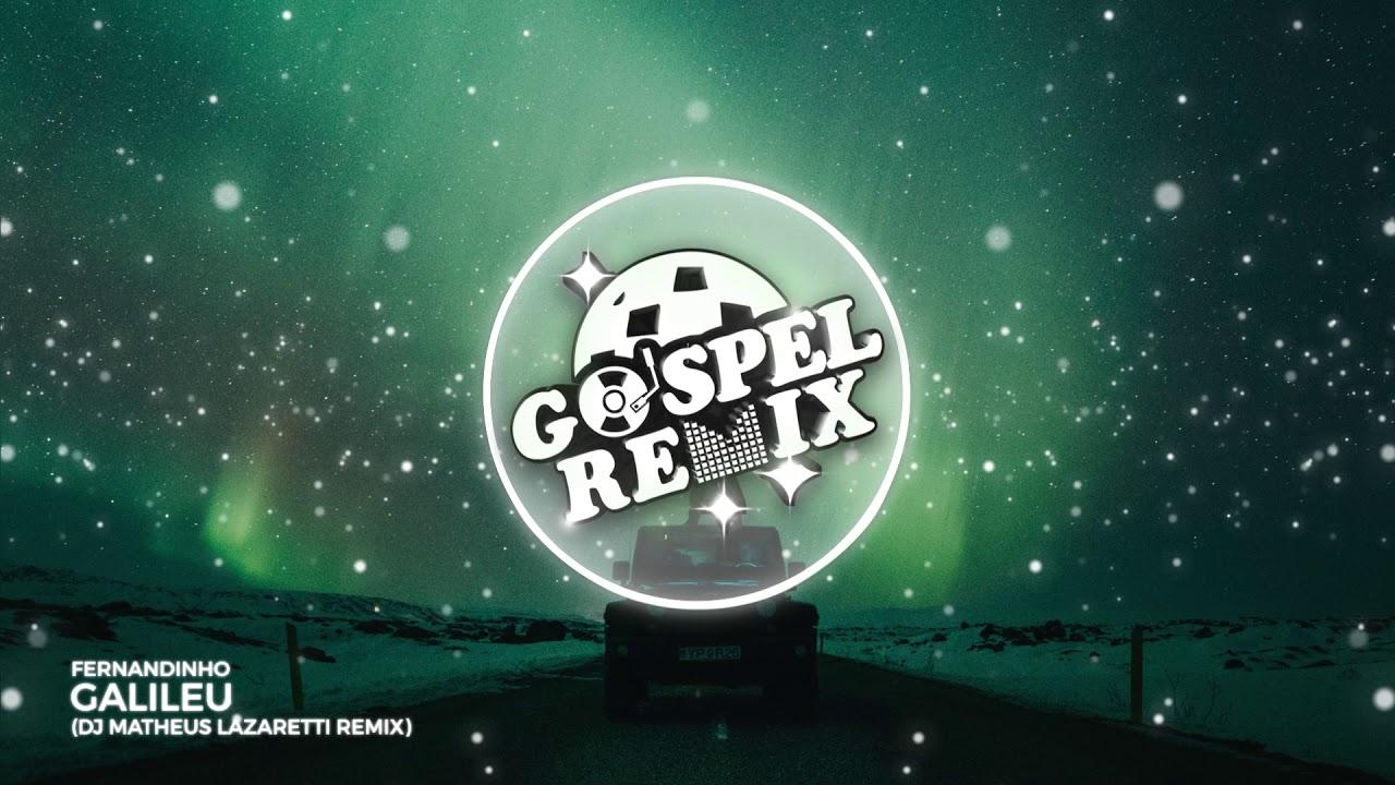 Fernandinho - Galileu (DJ Matheus Lazaretti Remix) [Brazilian Bass Gospel]