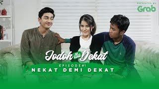 Thumbnail of Jodoh Itu Dekat Eps 1- Nekat Demi Dekat