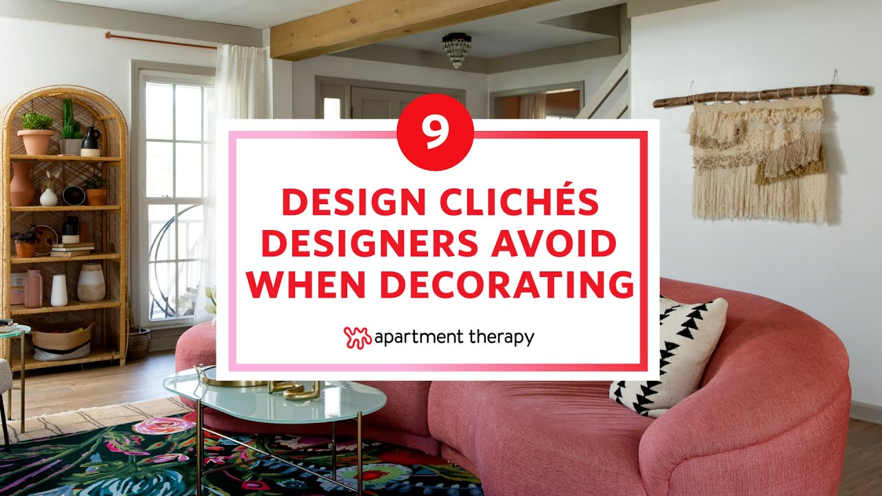 9 Design Cliches Designers Avoid When Decorating
