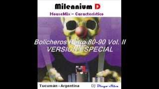 Bolicheros Retro 80-90 Vol. II - Edición: Rap, Tecno & Fiesteros