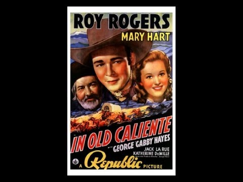 In Old Caliente 1939_Roy Rogers_Spanish_English Cowboy Songs