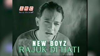 New Boyz - Rajuk Di Hati