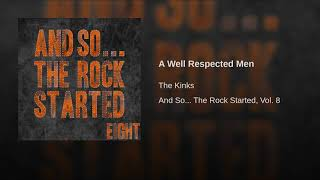 Provided to YouTube by Believe SAS A Well Respected Men · The Kinks...