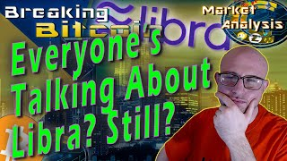 Can Bitcoin Bulls Defend?  Libra Backed By Gold While Exchanges Support Libra And Denounce FAFT?!