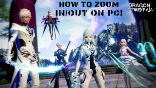 How To Zoom In Or Out On Pc Dragon Raja Youtube