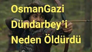 Gambar cover OsmanBey Amcası DündarBey Neden Ve Nasıl Öldürdü?