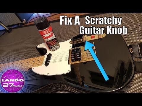 Easily Fix Scratchy Sounding Electric Guitar Knobs (pots)