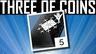 Destiny -THREE OF COINS EXOTIC ENGRAM DROP!