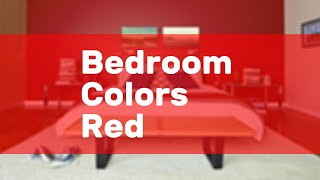 Bedroom Colors Red