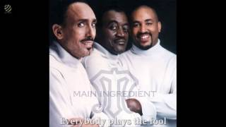 The Main Ingredient - Everybody plays the fool [HQ Audio]