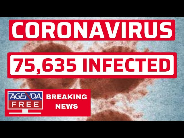 China Virus: 2,013 Dead, 75,302 Cases - LIVE BREAKING NEWS COVERAGE
