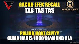 Gacha Efek Recall TAS TAS TAS Yang Lagi VIRAL 2020 || Efek Recall Seal of Anvil Crawlers MLBB