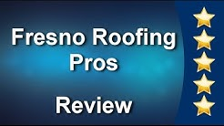 Fresno Roofing Pros Fresno Incredible Five Star Review by Frank C.