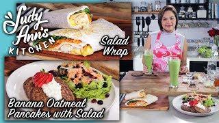 [Judy Ann's Kitchen 9] Ep 3 : Banana Oatmeal Pancakes, Salad Wrap, Detox Green Smoothie