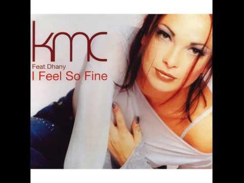 KMC Feat. Dhany - I Feel So Fine (Tillmann Uhrmacher Light Remix)