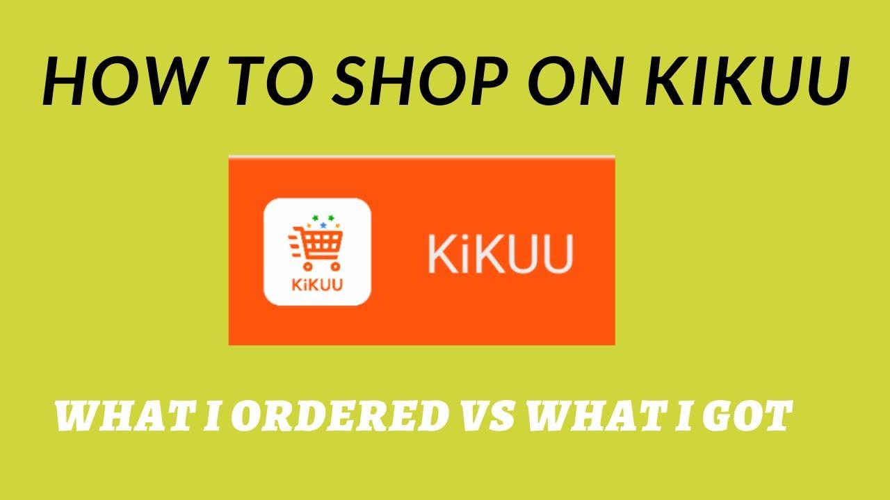 Download HOW TO SHOP ON KIKUU. #WhatIorderedVswhatigot. #ExpectationVsreality #Kikuuonlineshop