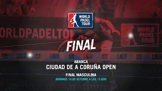 DIRECTO - Final Masculina Abanca Ciudad de A Coruña Open 2016 | World Padel Tour