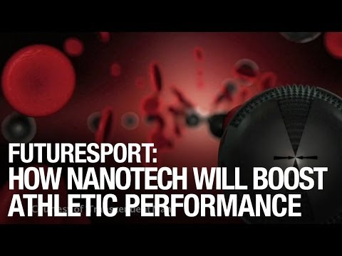 FutureSport: How Nanotechnology Will Boost Athletic Performance