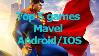 [TOPGAME] TOP 5 GAMES MAVEL | Best games  (ANDROID/IOS)