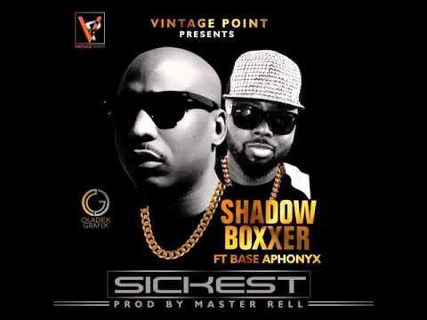 Shadow Boxxer - Sickest Ft Base Aphonyx
