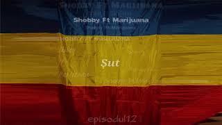 Shobby ft. Marijuana - Șut