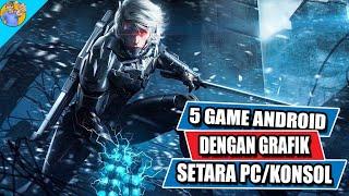 5 Game Android Terbaik dengan Grafik Setara Game PC/Konsol